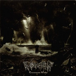 WORSHIP -  Terranean Wake CD