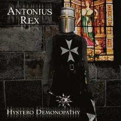 ANTONIUS REX - Hystero...