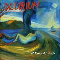 DELIRIUM - Il Nome Del...