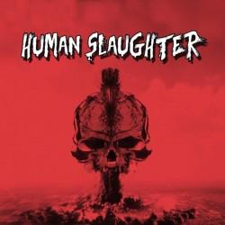 HUMAN SLAUGHTER - Human...