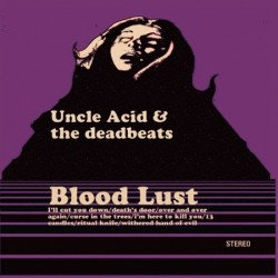 UNCLE ACID & THE DEAD BEATS...