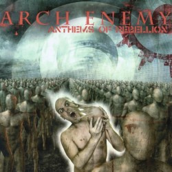 ARCH ENEMY - Anthems Of...