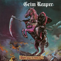 GRIM REAPER - See You In...
