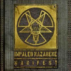 IMPALED NAZARENE - Manifest...