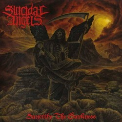 SUICIDAL ANGELS - Sanctify...