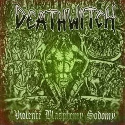 DEATHWITCH - Violence...