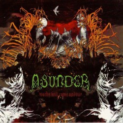 ASUNDER - Works Will Come...