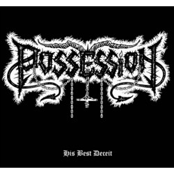 POSSESSION - His Best...