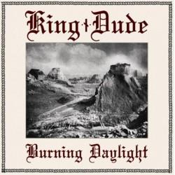 KING DUDE - Burning...