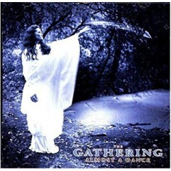 THE GATHERING - Almost A...