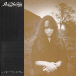 ANATHEMA - The Crestfallen...
