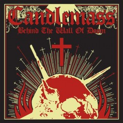 CANDLEMASS - Behind The...