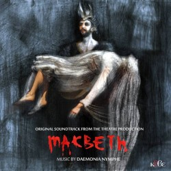 DAEMONIA NYMPHE - Macbeth...