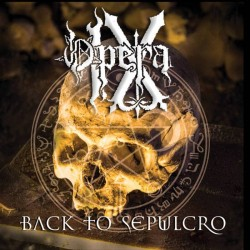 OPERA IX - Back To Sepulcro CD