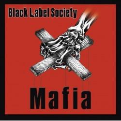 BLACK LABEL SOCIETY - Mafia...