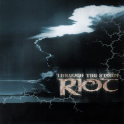 RIOT - Through The Storm CD