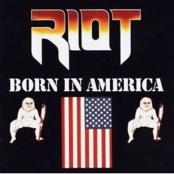 RIOT - Born In America CD...
