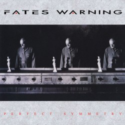 FATES WARNING - Perfect...