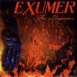 EXUMER - Fire & Damnation CD