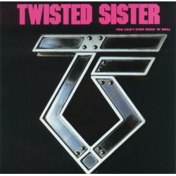 TWISTED SISTER - You Can't...