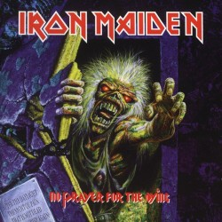 IRON MAIDEN - No Prayer For...