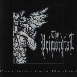 THY PRIMORDIAL - Pestilence...