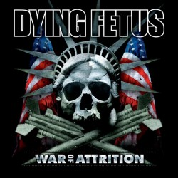DYING FETUS - War Of...