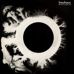 BAUHAUS - The Sky's Gone...