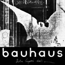 BAUHAUS - Bela Lugosi's...