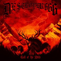 DESTRÖYER 666 - Call Of The...