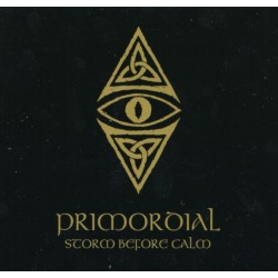 PRIMORDIAL - Storm Before...
