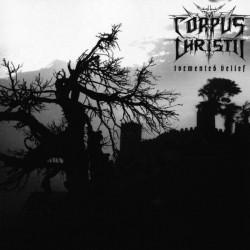 CORPUS CHRISTII - Tormented...
