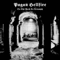 PAGAN HELLFIRE - On The...