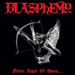 BLASPHEMY - Fallen Angel Of...