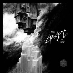 CRAFT - White Noise And...