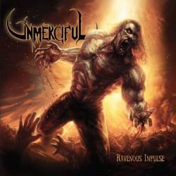 UNMERCIFUL - Ravenous...