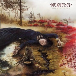 HEXVESSEL - When We Are...