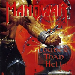 MANOWAR - Louder Than Hell...