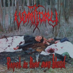VOMITORY - Raped In Their...