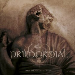 PRIMORDIAL - Exile Amongst...