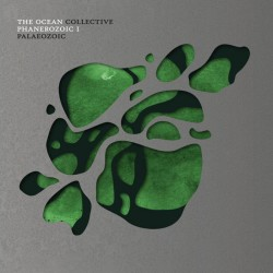 THE OCEAN - Phanerozoic I:...