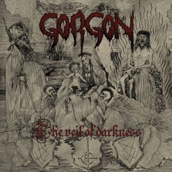 GORGON - The Veil Of...