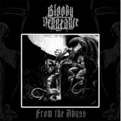 BLOODY VENGEANCE - From The...