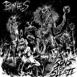 BONES - Sons Of Sleaze LP