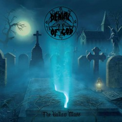 DENIAL OF GOD - The Hallow...
