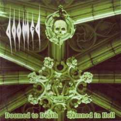 DOOMED - Doomed To Death...