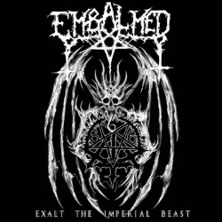 EMBALMED - Exalt The...